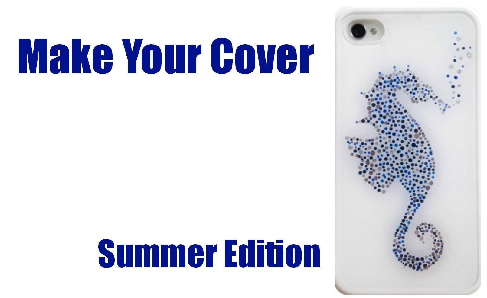 Make Your Cover : Summer Edition (Cavalluccio marino) Arte per Te