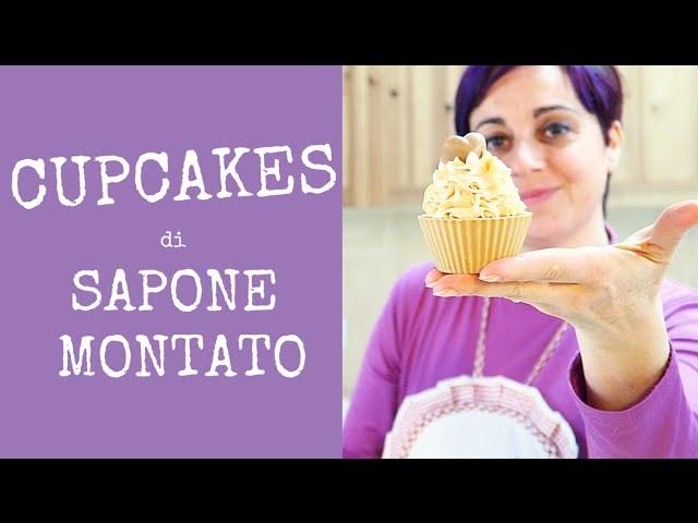CUPCAKES DI SAPONE MONTATO - Whipped Soap Cupcakes