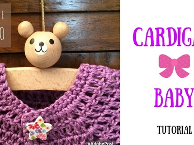 Tutorial - Cardigan Baby (3-6 mesi)