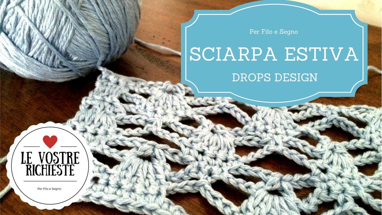 Tutorial - Sciarpa Estiva by Drops Design