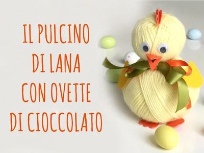 Pulcino di Lana con ripieno di ovetti di cioccolata e Poesia di Poty (Pasqua. Riciclo) !Arte per Te