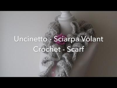 Uncinetto | Sciarpa Volant | Sciarpa Arricciata | Crochet | How to Crochet a Scarf | Volant Scarf