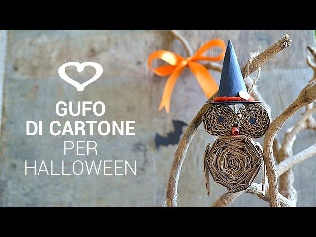 Tutorial: Come realizzare un gufo di cartone riciclato per Halloween - La Figurina