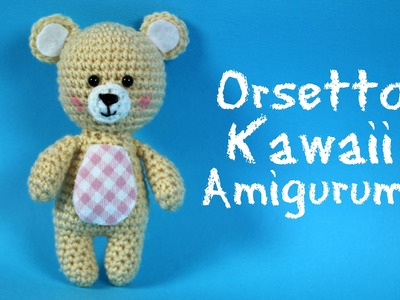 Orsetto Kawaii Amigurumi | World Of Amigurumi