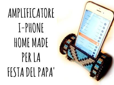 Amplificatore per I-Phone con Hama Beads per il Papà (Riciclo creativo)Arte per Te