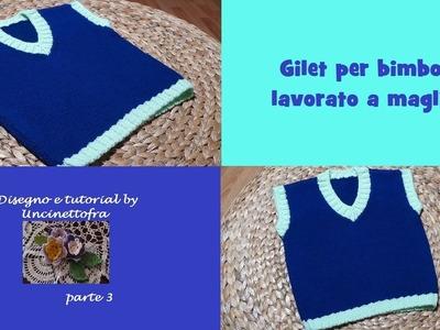 Gilet per bimbo lavorato a maglia tutorial (parte 3.3)