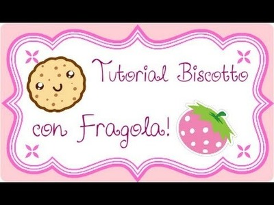 DIY Polymer clay: strawberry biscuit charm. ciondolo biscotto con fragolina!