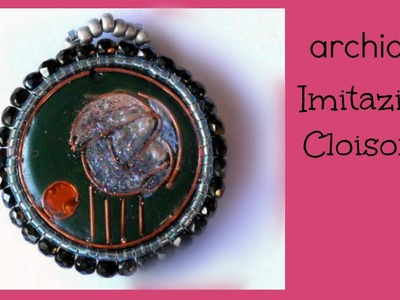 Tutorial | Polymer Clay | Imitazione Cloisonnè | Vernice Magic Glos di Lisa Pavelka | DIY