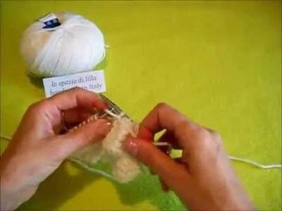 Lilla's tutorials: il punto millebolle ai ferri---The knitted bubble stitch