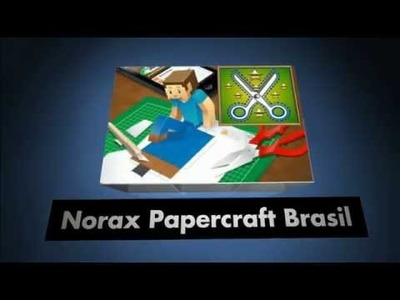 Norax Papercraft Brasil Intro