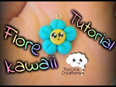 DIY Tutorial Fiorellino Kawaii - Kawaii Flower (Fimo.Polymer Clay) | PuccinaCreations
