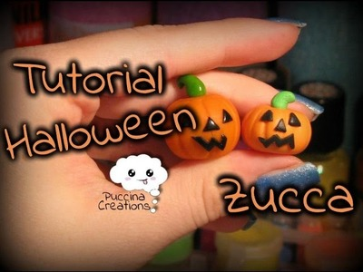 DIY Tutorial Zucca di Halloween - Pumpkin (Fimo.Polymer Clay) | PuccinaCreations