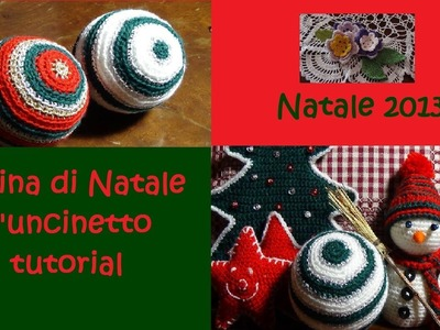 Pallina di Natale all'uncinetto tutorial