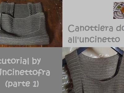 Canottiera donna all'uncinetto tutorial (parte 1)