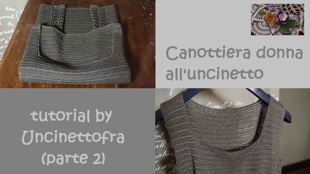 Canottiera donna all'uncinetto tutorial (parte 2)