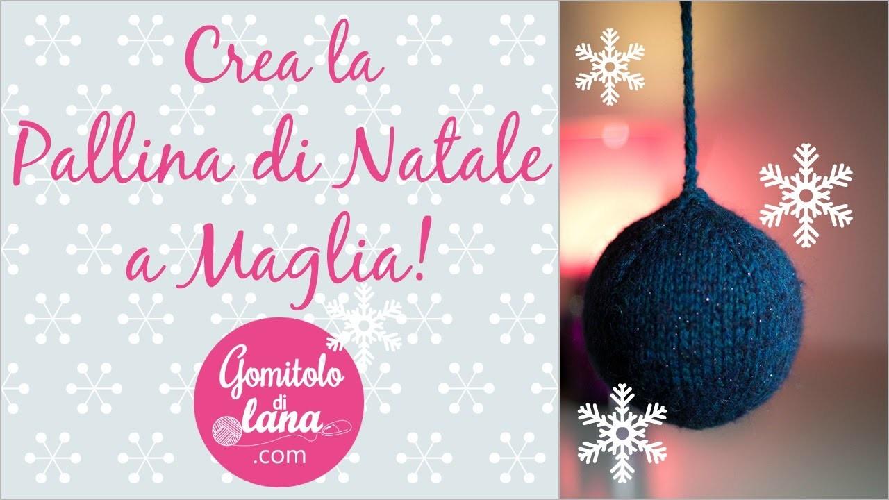 Pallina di Natale lavorata a magia - video tutorial italiano