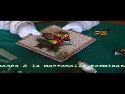 La Mattonella (video 1)