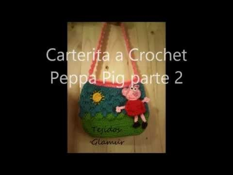 Carterita de Peppa Pig Tejida a crochet parte 2