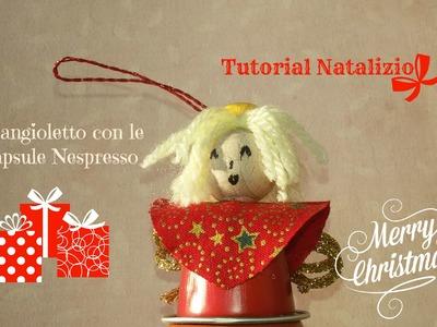 Speciale Natale: Tutorial facile per realizzare un angioletto con le capsule Nespresso