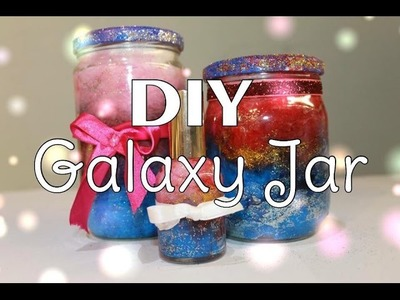 DIY : Galassia in barattolo | Galaxy Jar