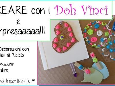 Creare con i Doh Vinci - REGALINI PER VOI (chiuso) !!! e Idee di Riciclo Creativo - Collab. Hasbro