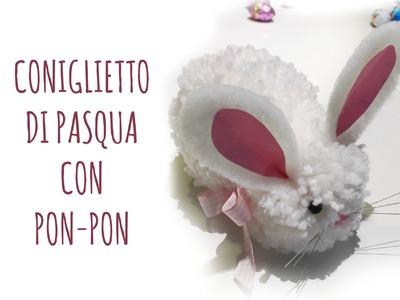 Come fare un CONIGLIO di Pasqua CON I PON PON (Pasqua) Arte per Te