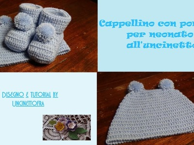 Cappellino pon pon per neonato all'uncinetto tutorial
