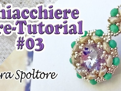 Chiacchiere pre-tutorial #03 - Orecchini con perline superduo e Swarovski - Orecchini fai da te