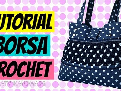 "Tutorial borsa ""Pois"" uncinetto 