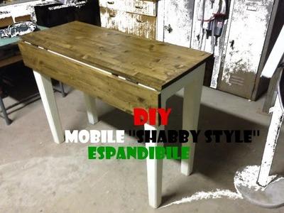 FAI DA TE - Tavolino espandibile ''shabby style'' (DIY - Expandable table ''shabby style'')
