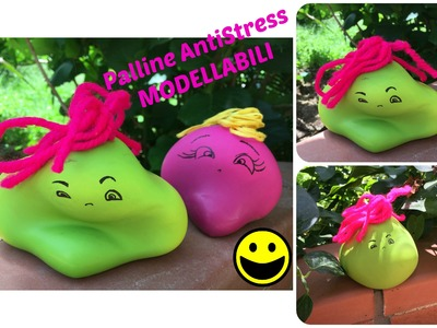 DIY : Palline Antistress Modellabili
