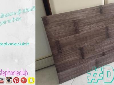 #Tutorial - DIY - Come creare gli sfondi per le fotografie | Stephanieclub