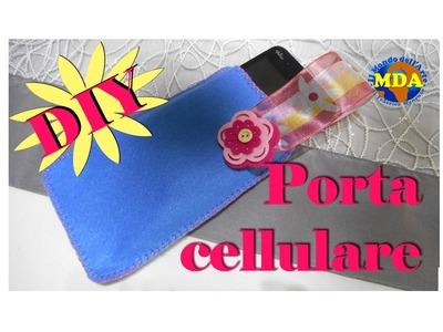 DIY - Portacellulare - MDA (HOW TO)