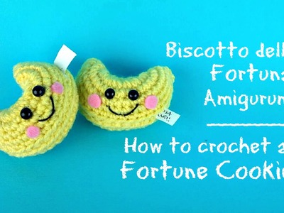 Biscotto della fortuna Amigurumi | How to crochet a Fortune Cookie