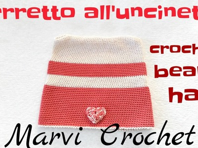 Tutorial berretto cappello all'uncinetto,crochet beanie hat