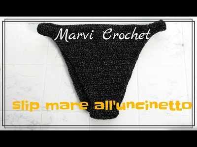 Tutorial slip bikini all'uncinetto, crochet bikini bottom
