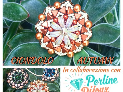 DIY Tutorial Ciondolo Autumn collaborazione con sito Perlinebijoux