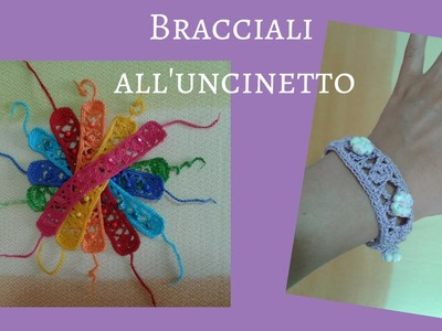 Bracciale ad Uncinetto - Crochet a  Bracelet (tutorial with English sub)