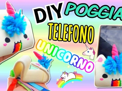 UNICORNO POGGIA TELEFONO Fatto in casa (DIY ROOM DECOR) Iolanda Sweets