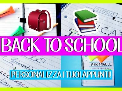 BACK TO SCHOOL DIY!   PERSONALIZZA I TUOI APPUNTI! || @MiguelGuarini