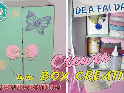 * IDEA FAI DA TE - DIY - Creare un box creativo