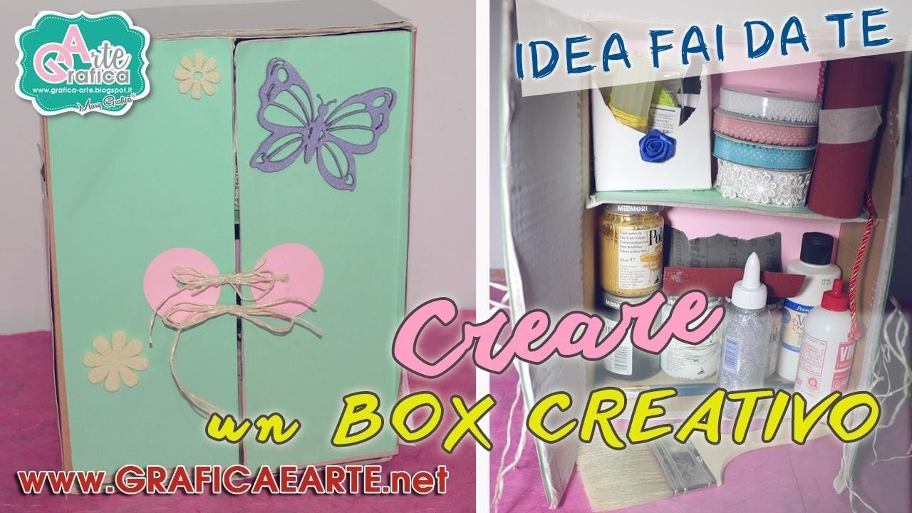 * IDEA FAI DA TE - DIY - Creare un box creativo