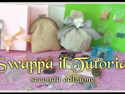"""""""Swappa il Tutorial 2"""" con Valentina Donatiello - Kit Regali Purse crochet Cabochon Rivoli"""