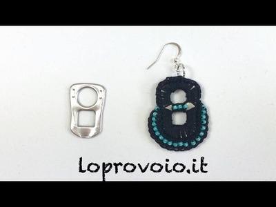 Riciclo creativo linguette delle lattine: orecchini all'uncinetto