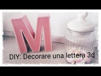 Diy: decor a 3d letter