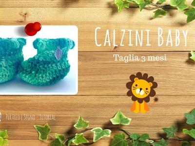 Tutorial - Calzini Baby (taglia 3 mesi)