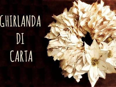 Ghirlanda Natalizia di Carta FACILISSIMA e BELLISSIMA! (Ricilclo creativo.Natale)Arte per Te