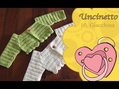 Uncinetto bimbi 10: giacchina bimba 0-3 mesi