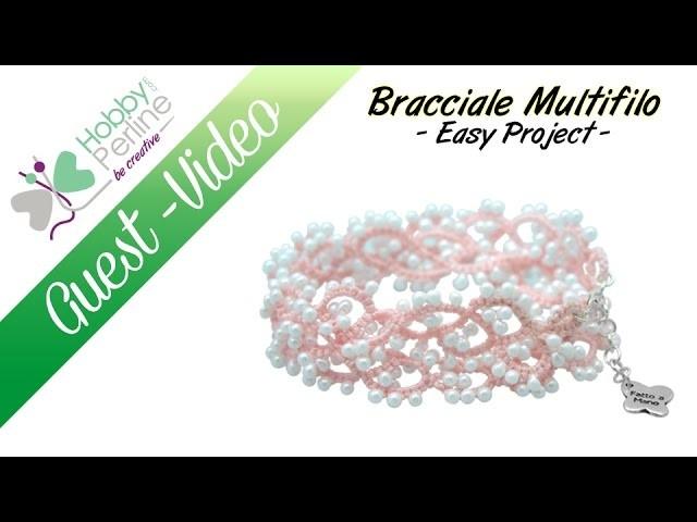 "Bracciale ""Multifilo"" | TUTORIAL- HobbyPerline.com"