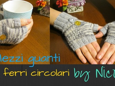 Mezzi guanti a maglia- tutorial. knit fingerless gloves
